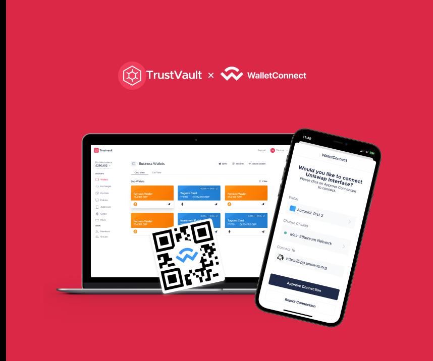 TrustVault and WalletConnect